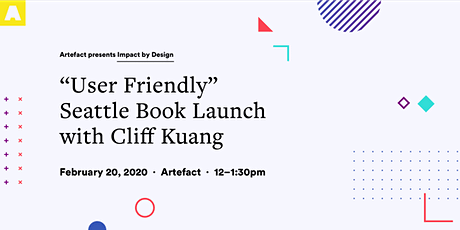 """""""User Friendly"""" Book Launch with Cliff Kuang tickets"""