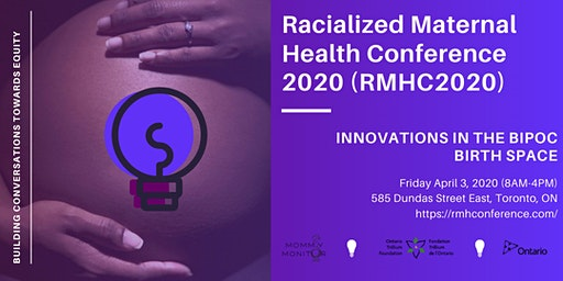 Racialized Maternal Health Conference 2020 (RMHC2020)