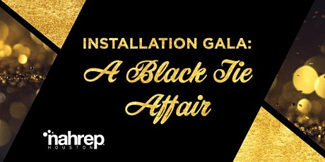 NAHREP Houston: Installation Gala - SOLD OUT! tickets