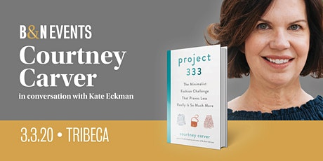 Courtney Carver discusses her new book PROJECT 333 at B&N Tribeca in NYC tickets