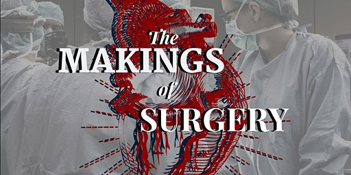 UCC Surgical Conference 2020: The Makings of Surgery