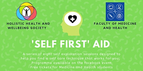 'Self First' Aid for Medicine and Health Students tickets