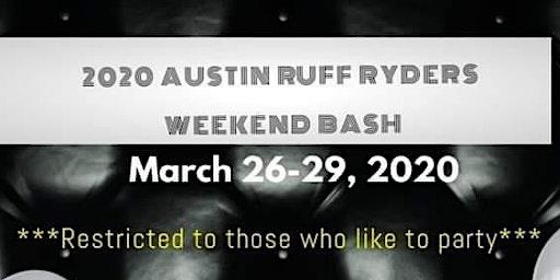 AUSTIN RUFF RYDER'S WEEKEND BASH