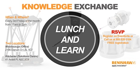 Knowledge Exchange - Lunch & Learn with Renishaw tickets