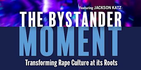 The Bystander Moment Film Screening tickets