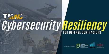 Cybersecurity Resiliency For Defense Contractors – TX tickets