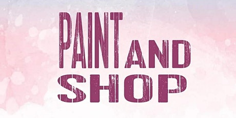 Paint & Shop at The Cotillion tickets