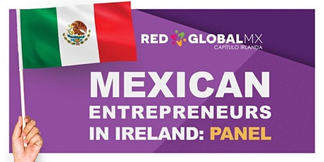 Mexican Entrepreneurs in Ireland tickets