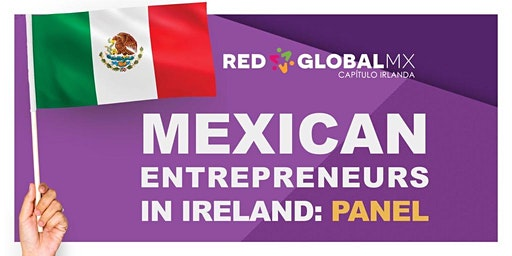 Mexican Entrepreneurs in Ireland