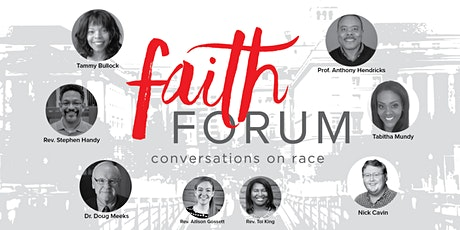 Faith Forum: Conversations on Race tickets