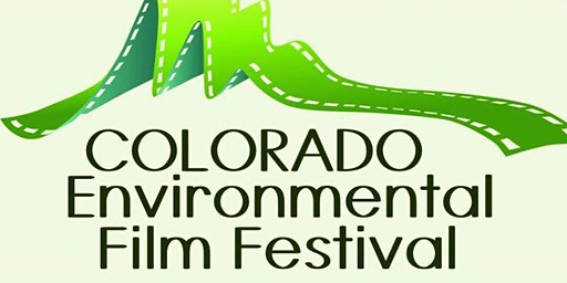 January Boulder Green Drinks & Colorado Environmental Film Fest Special Screening