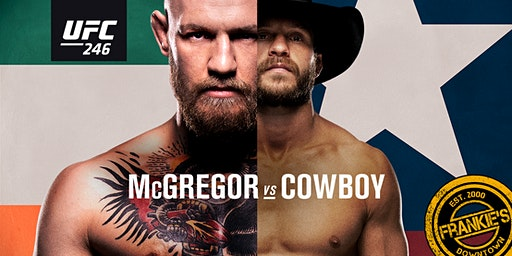 McGregor vs Cowboy UFC 246 Watching Party at Frankie's Downtown Dallas