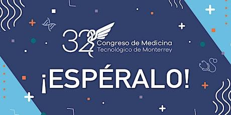 """32º Congreso de Medicina ITESM: """"Ser Médico: Historias que trascienden"""" entradas"""