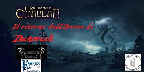 Multitavol Richiamo di Cthulhu-Il ritorno dell'Orrore di Dunwich biglietti