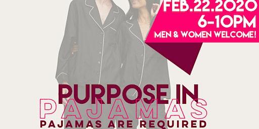 Purpose in Pajamas