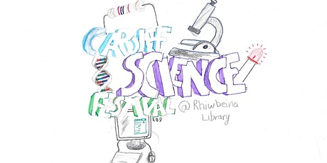 Cardiff Science Festival @ Rhiwbina Library tickets
