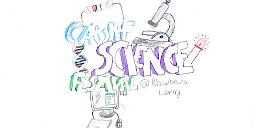 Cardiff Science Festival @ Rhiwbina Library