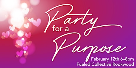 Valentine's Party for a Purpose tickets