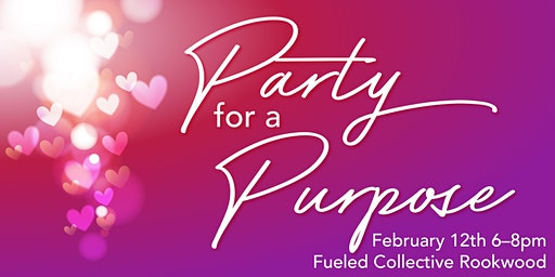 Valentine's Party for a Purpose
