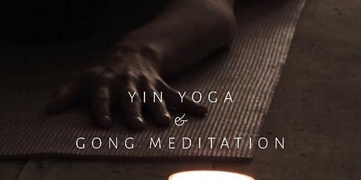 Yin Yoga & Gong Meditation
