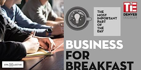 TiE Denver (monthly) - Business for Breakfast on Public Market Metrics tickets