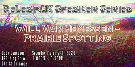 ReLeafCK Speaker Series - Will Van Hemessen tickets