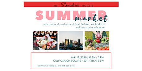 SUMMER MARKET – GULF CANADA SQUARE tickets