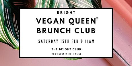 Vegan Queen Brunch Club #4 tickets