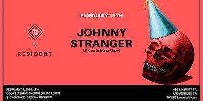 ROVE Presents: Johnny Stranger (Album Release Show)
