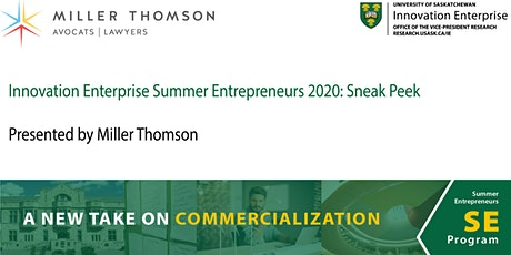 IE Summer Entrepreneurs 2020: Sneak Peek, Presented by Miller Thomson tickets