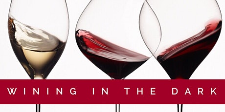 5th Annual Wining in the Dark tickets