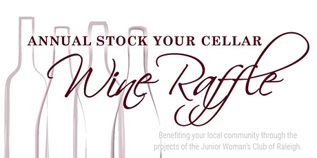 2020 Stock Your Cellar Annual Wine Raffle with JWC of Raleigh tickets