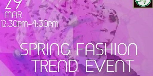 Spring Fashion Trend Event