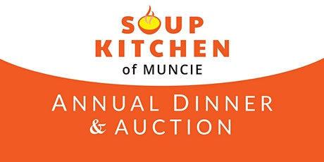 Soup Kitchen of Muncie 10th Annual Dinner & Auction tickets