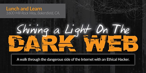 Lunch and Learn: Shining a light on the Dark Web