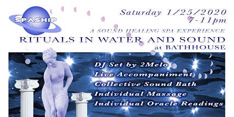 RITUALS IN WATER AND SOUND - A SOUND HEALING SPA EXPERIENCE tickets