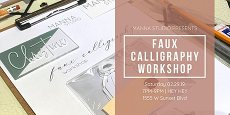 Faux Modern Calligraphy & SpecialTEAS tickets