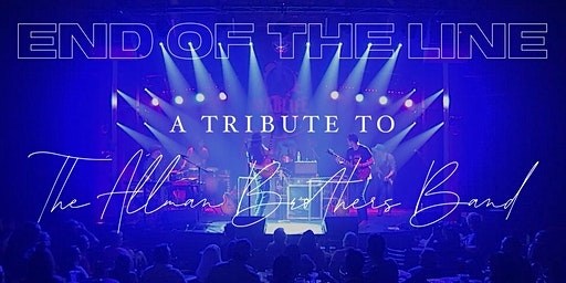 End of the Line: A Tribute to the Allman Brothers - Approaching Sellout