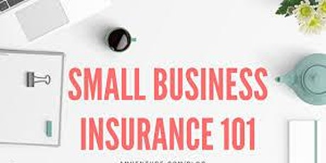 Small Business Insurance 101 Workshop tickets
