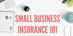 Small Business Insurance 101 Workshop