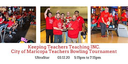 Keeping Teachers Teaching INC. City of Maricopa Teachers Bowling Tournament