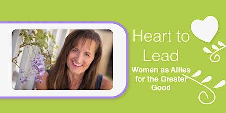 Heart to Lead - A 6 week Feminine Leadership Circle tickets