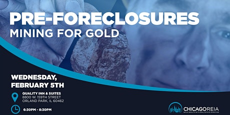 Pre-foreclosures: Mining for Gold tickets