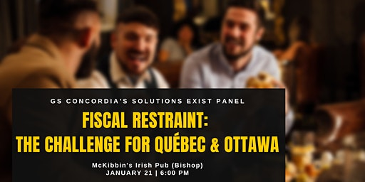 Fiscal Restraint: The Challenge for Quebec and Ottawa