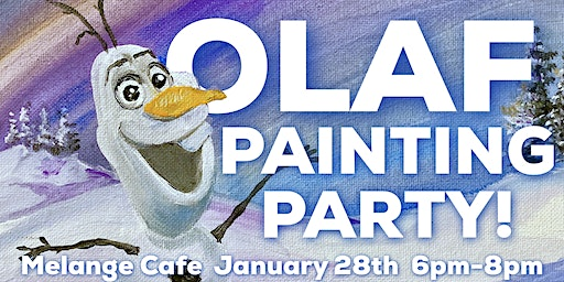 Olaf Paint Party