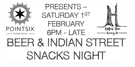 Pointsix Coffee House & Hollow Tree Brewing: Beer & Indian Street Snacks tickets