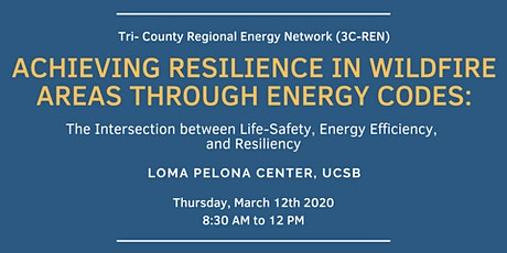 Achieving Resilience in Wildfire Areas Through Energy Codes tickets