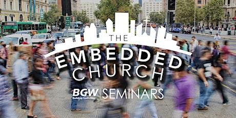 The Embedded Church Seminar tickets