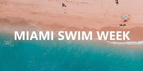 Miami Swim Week Fashion Shows & Events July 2020 tickets