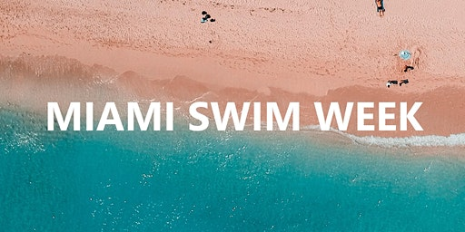 Miami Swim Week Fashion Shows & Events July 2020
